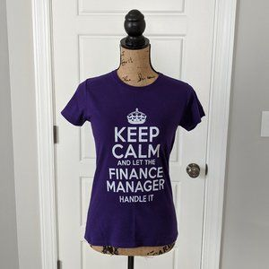 Keep Calm and let the Finance Manager handle it S